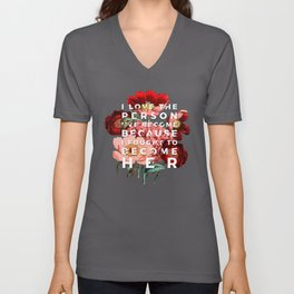 I fought to become her - floral Unisex V-Neck