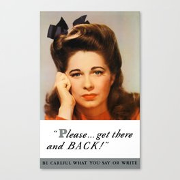 Get There And Back -- WWII Poster Canvas Print