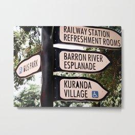 Kuranda Village Signs Metal Print