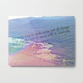 Dance with the Change Metal Print