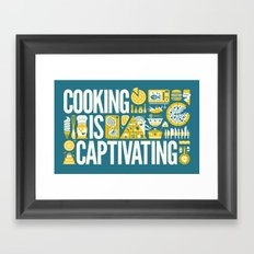 COOKING IS ... Framed Art Print