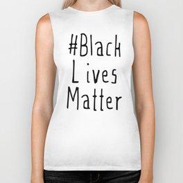 #Black Lives Matter Biker Tank