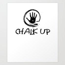 Chalk Up Art Print