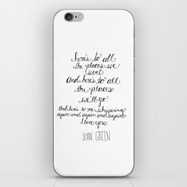 Here's to all the places we'll go... iPhone Skin