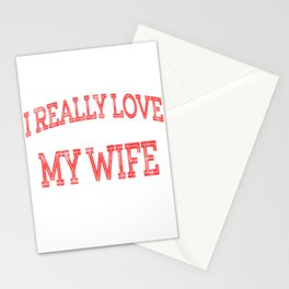 """I Really Love My Wife When She Lets Me Drink Whiskey "" tee design. Makes an awesome gift too  Stationery Cards"