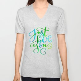 Just Be You Unisex V-Neck