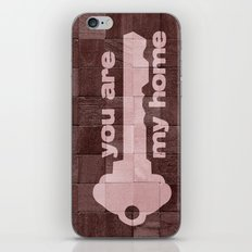 you are my home iPhone & iPod Skin