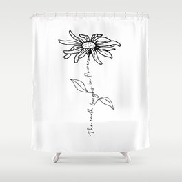 Flower Quote Shower Curtain