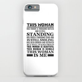 THIS WOMAN IS ME iPhone Case