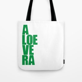 aloevera - keep calm and use aloe vera Tote Bag