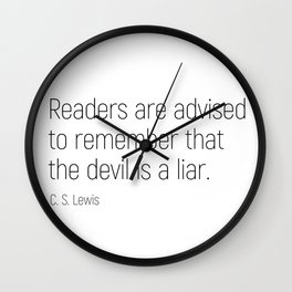 The Devil is a Liar #minimalism #quotes Wall Clock