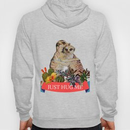meerkat, hug **new and improved** Hoody