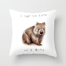 I might look cute, but I bite Throw Pillow