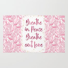 Breathe in Peace Breathe out Love Rug