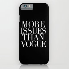 MORE ISSUES iPhone 6 Slim Case