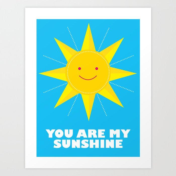 You are my sunshine Kunstdrucke