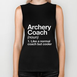 archery coach noun 1 like a normal coach but cooler football t-shirts Biker Tank