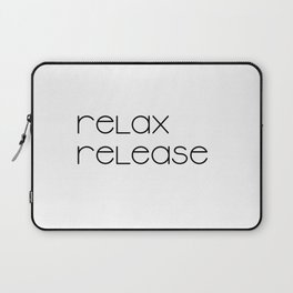 Relax and Release (black) T-Shirt Laptop Sleeve