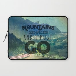The Mountains are Calling And I Must Go Blue Laptop Sleeve
