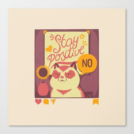 Stay Positive Cat Canvas Print