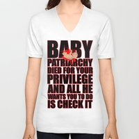 patriarchy V-neck T-shirts featuring Baby Patriarchy # 2 by Snarky Tiger Designs