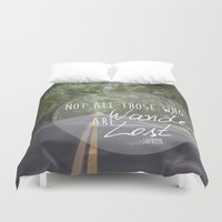 not all who wander Duvet Covers featuring Not all those who wander... by AnchorMySoul