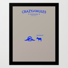 Crazy old Mule / Metro Goldwyn Mule Art Print