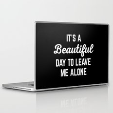 It's A Beautiful Day Funny Quote Laptop & iPad Skin