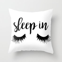 Sleep In Throw Pillow