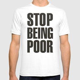 Stop Being Poor - Paris Hilton T-shirt