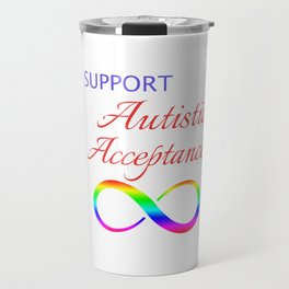 Makes a great gift Tee Acceptance Design I support Travel Mug