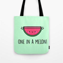 One in a Melon! Tote Bag