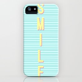 Just smile  iPhone Case