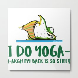 I Do Yoga Metal Print