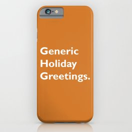 Generic Holiday Greetings iPhone Case