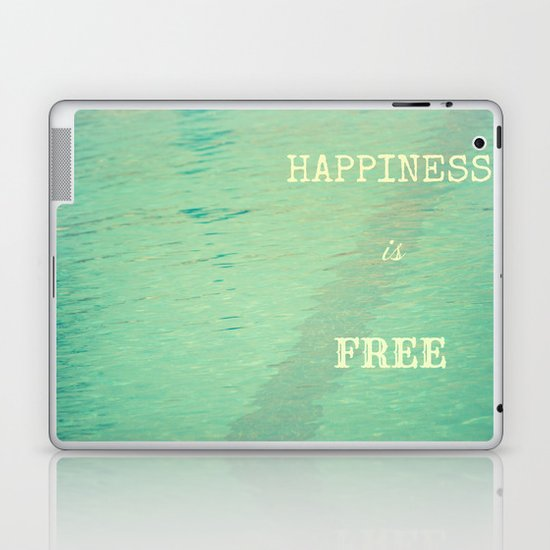 Happiness is free Laptop & iPad Skin