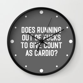 Running Out Of Fucks Cardio Gym Quote Wall Clock