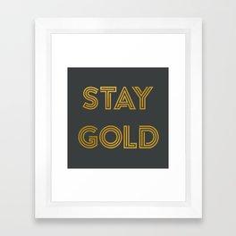 Stay Gold (Gray) Framed Art Print