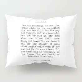 Beautiful Quote F. Scott Fitzgerald Pillow Sham