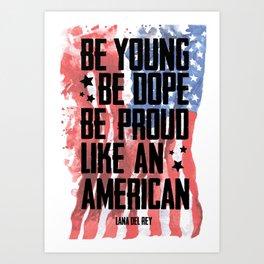 Like an American Art Print