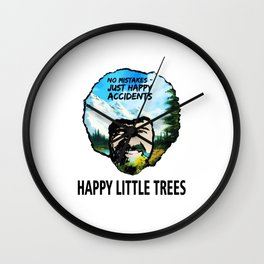 Just Happy Accidents Wall Clock