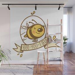 bee-you-tiful! Wall Mural