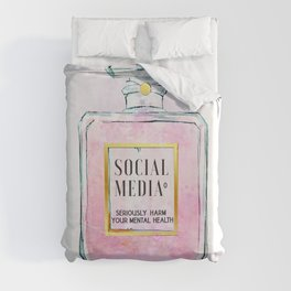 Eau de Social Media Seriously Harm Your Mental Health Duvet Cover