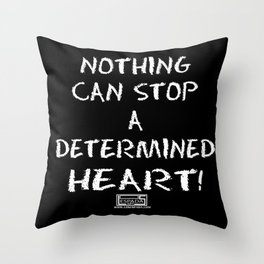 Determined Heart  Throw Pillow