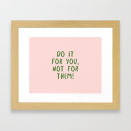 Do it! Framed Art Print