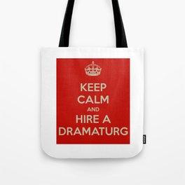 Hire a Dramaturg Tote Bag