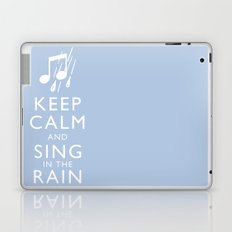 Keep Calm and Sing in the Rain Laptop & iPad Skin