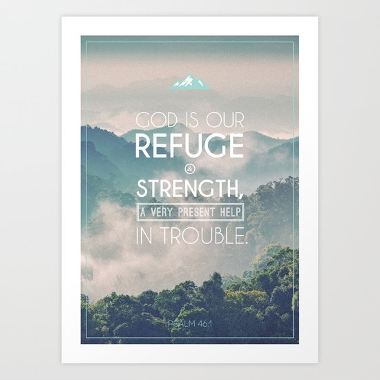 Typography Motivational Christian Bible Verses Poster - Psalm 46:1 by thewoodentree