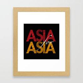Asia for Asia Framed Art Print