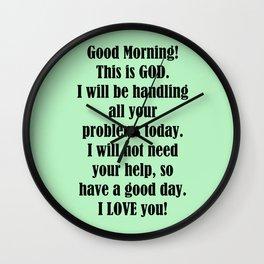 Good Morning from GOD Wall Clock